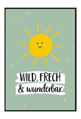 Wild, frech und wunderbar - Poster zur Geburt - Geschenk zur Geburt