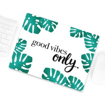 Good Vibes only - Mousepad von Lieblingsmensch
