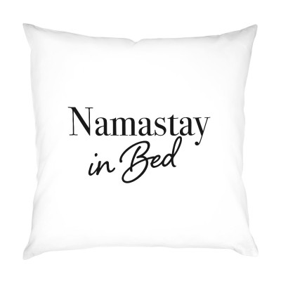 "Motiv: Namastay in Bed - VS"" Kissen"