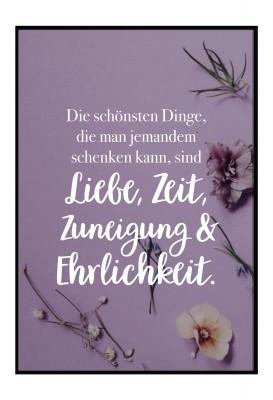 Liebe, Zeit, Zuneigung und Ehrlichkeit - Poster im Lieblingsmensch Shop