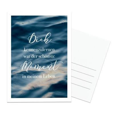 Dich kennenzulernen war der schönste Moment in meinem Leben - Postkarte Lieblingsmensch