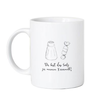 Du bist das Salz zu meinem Karamell - Tasse Lieblingsmensch