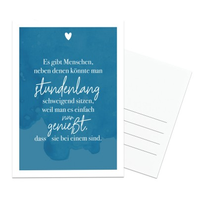Lieblingsmensch Postkarte - Es gibt Menschen, neben denen könnte man stundenlang schweigend sitzen