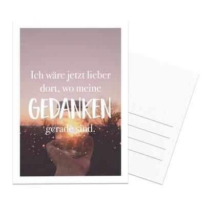 Postkarte Lieblingsmensch - Ich wäre jetzt lieber dort, wo meine Gedanken gerade sind.