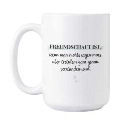 Tasse XXL - Freundschaft ist