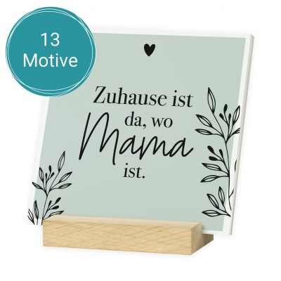 Geschenk zum Muttertag - Zuhause ist da, wo Mama ist