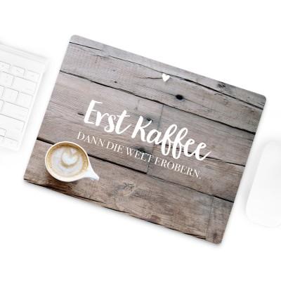 Mousepad Lieblingsmensch - Erst Kaffee, dann die Welt erobern