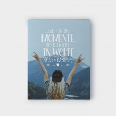 Lebe für die Momente - Wandbild