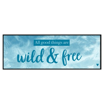 Panoramaposter Lieblingsmensch - All good things are wild and free