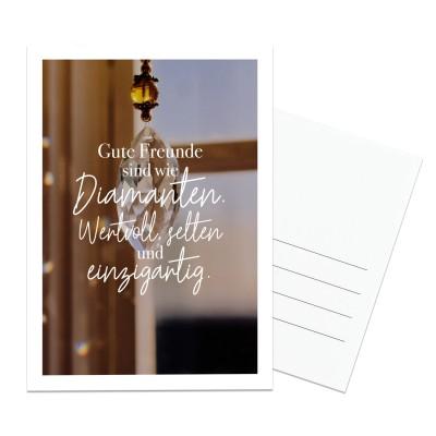 Gute Freunde sind wie Diamanten. Wertvoll, selten, einzigartig. - Postkarte