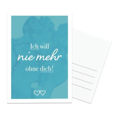 Lieblingsmensch Postkarte - Ich will nie mehr ohne dich!