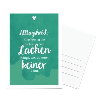 Lieblingsmensch Postkarte - Alltagsheld: Eine Person die dich so zum Lachen bringt, wie es sonst keiner kann.