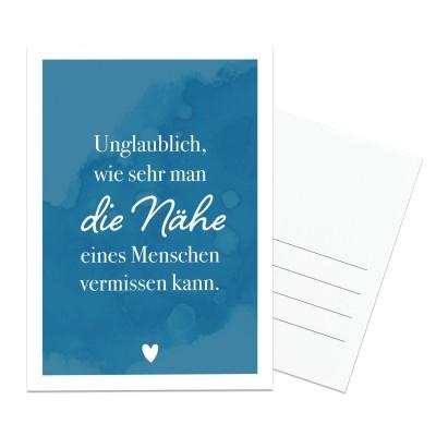 Lieblingsmensch Postkarte - Unglaublich, wie sehr man die Nähe eines Menschen vermissen kann.