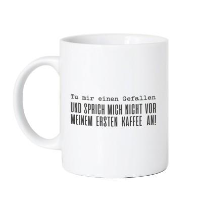Tu mir einen Gefallen - Tasse