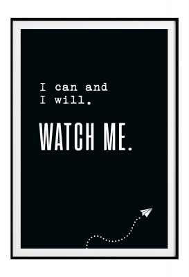 Watch me - Poster