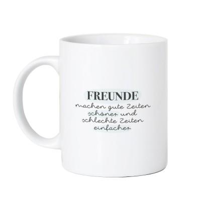 Freunde machen gute Zeiten schöner und schlechte Zeiten einfacher - Tasse Lieblingsmensch Shop