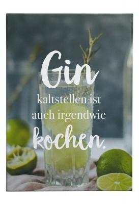 Gin kaltstellen - Wandbild
