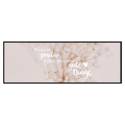 Lieblingsmensch Panoramaposter - Wenn du positiv denkst, passieren gute Dinge.