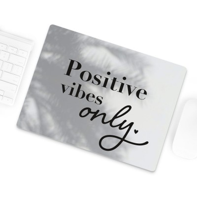 Positive Vibes only - Lieblingsmensch Mousepad