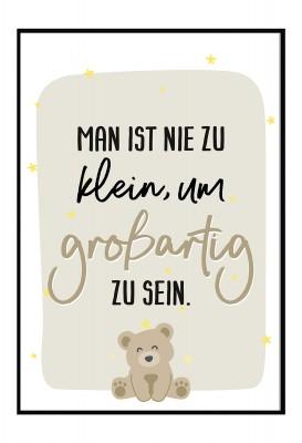 Man ist nie zu klein, um großartig zu sein - Poster zur Geburt - Poster fürs Kinderzimmer