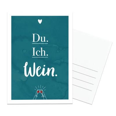 "Postkarte - Lieblingsmensch ""Du. Ich. Wein"""